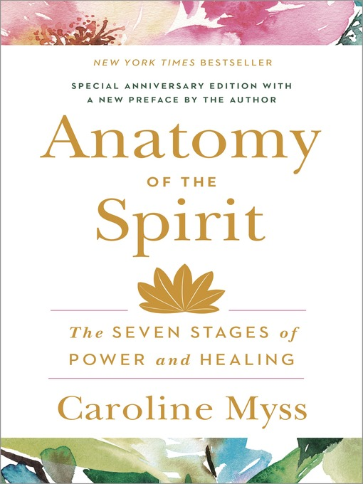 Title details for Anatomy of the Spirit by Caroline Myss - Available