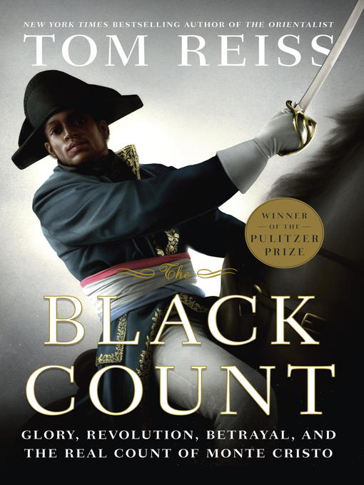 Title details for The Black Count by Tom Reiss - Wait list