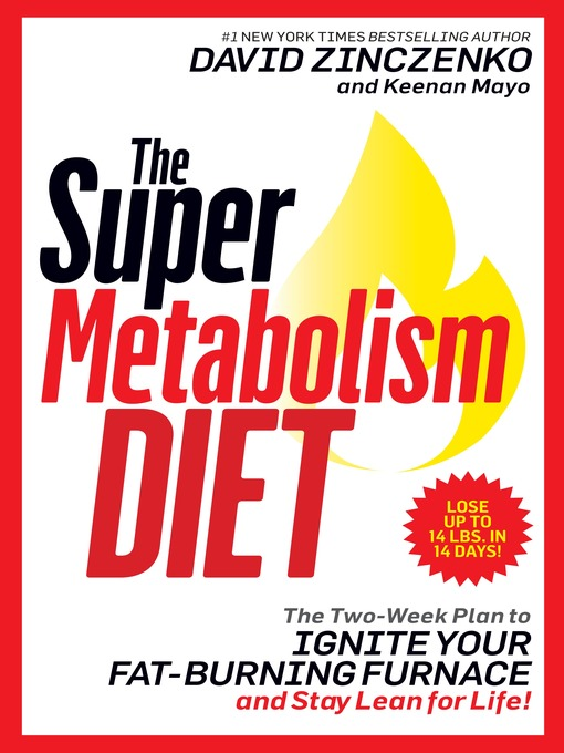 Title details for The Super Metabolism Diet by David Zinczenko - Available