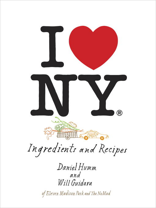 Title details for I Love New York by Daniel Humm - Available