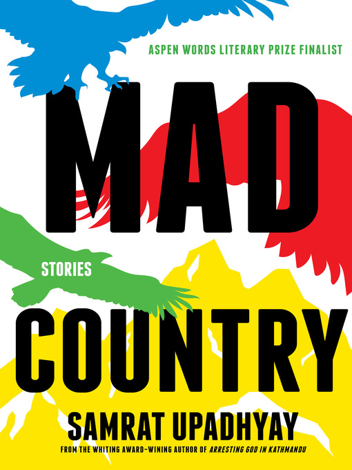 Title details for Mad Country by Samrat Upadhyay - Available