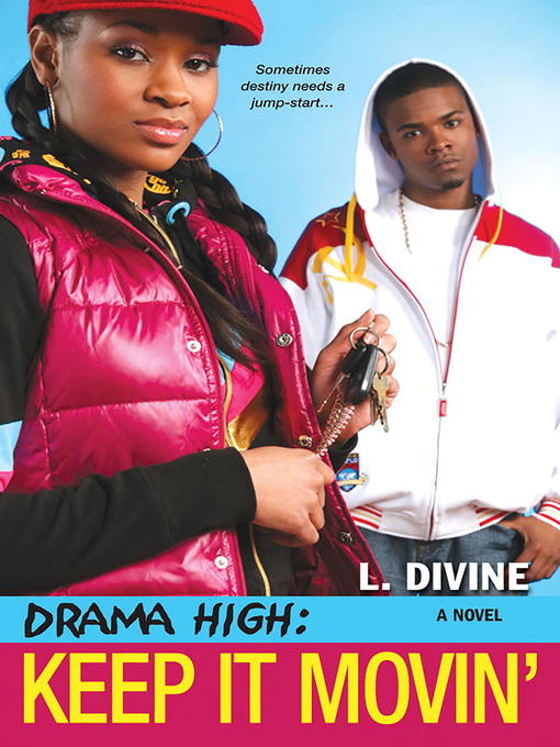 Title details for Keep It Movin' by L. Divine - Available