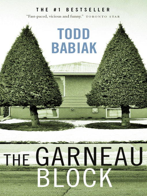 Title details for The Garneau Block by Todd Babiak - Wait list