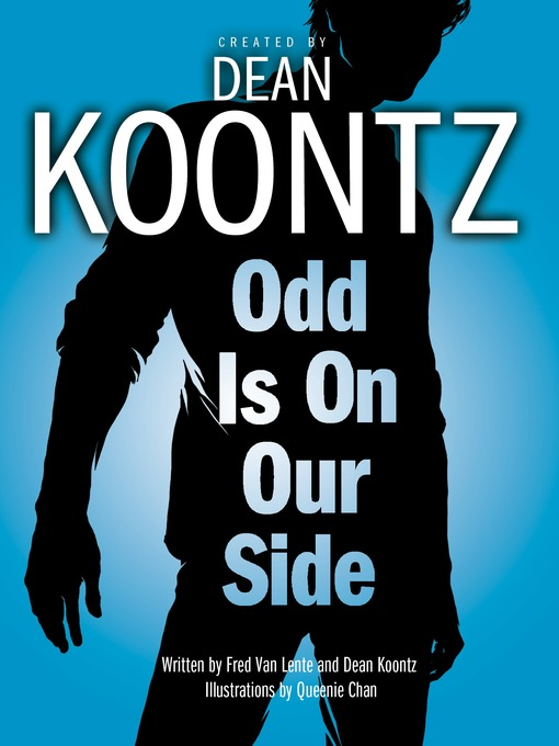 Title details for Odd Is on Our Side (Graphic Novel) by Dean Koontz - Available