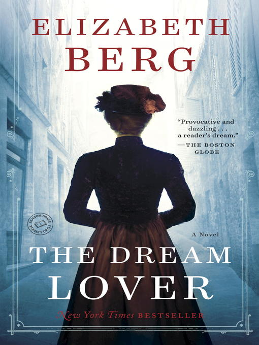 Title details for The Dream Lover by Elizabeth Berg - Wait list