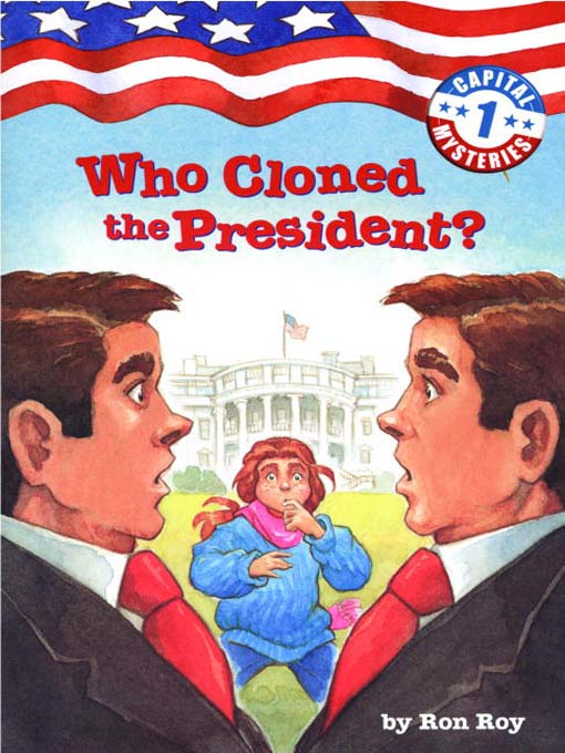 Cover image for Who Cloned the President?