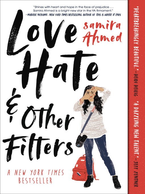 Title details for Love, Hate and Other Filters by Samira Ahmed - Available
