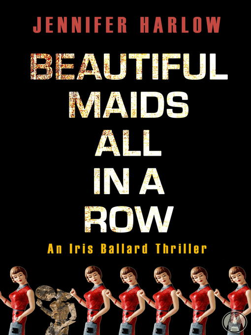 Title details for Beautiful Maids All in a Row by Jennifer Harlow - Available