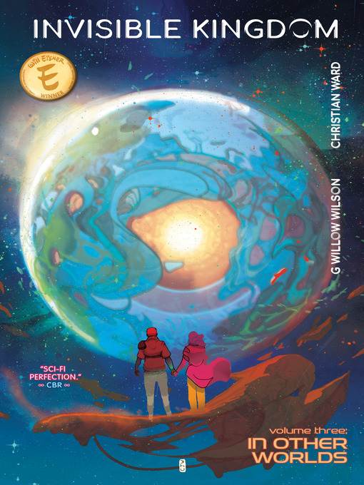 Title details for Invisible Kingdom (2019), Volume 3 by G. Willow Wilson - Available