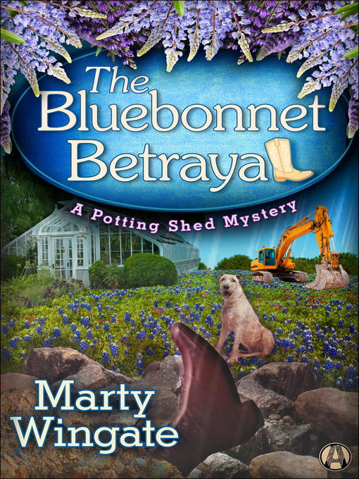 Title details for The Bluebonnet Betrayal by Marty Wingate - Available