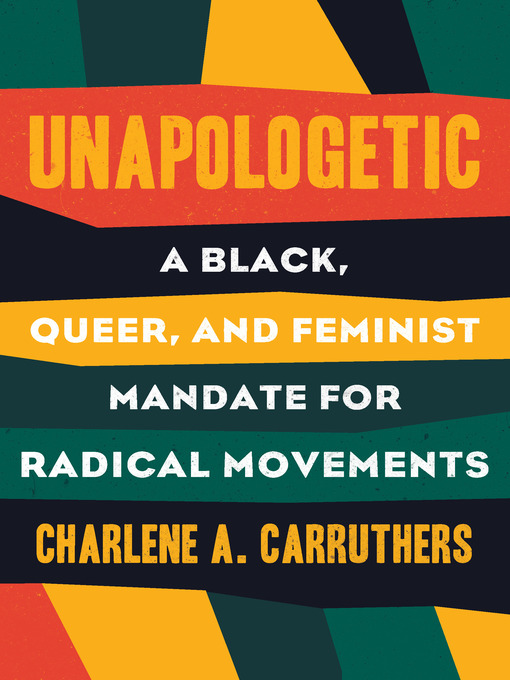 Title details for Unapologetic by Charlene Carruthers - Wait list