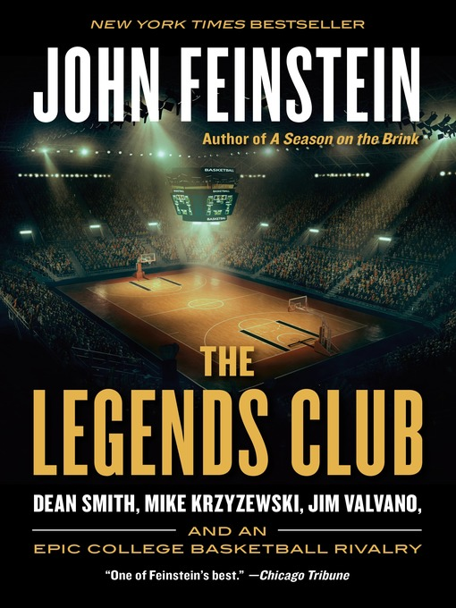Title details for The Legends Club by John Feinstein - Available