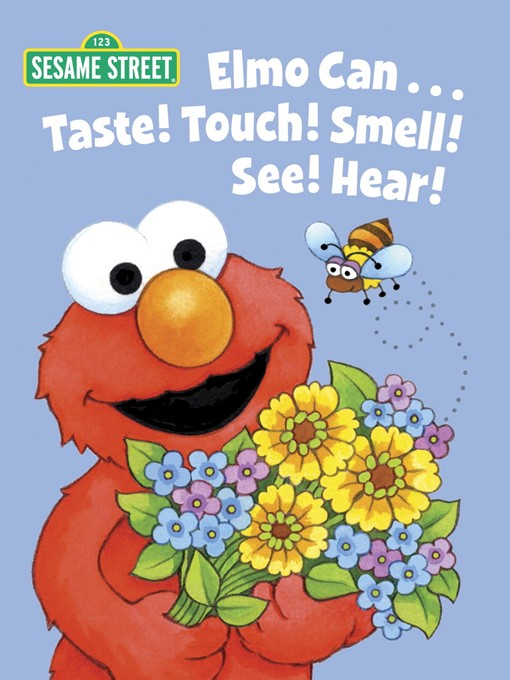 Cover of Elmo Can...Taste! Touch! Smell! See! Hear!