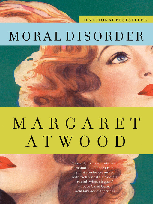 Title details for Moral Disorder by Margaret Atwood - Available