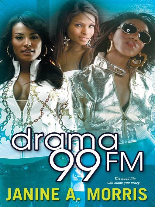 Title details for Drama 99 FM by Janine A. Morris - Available