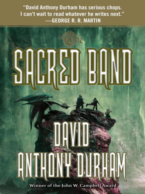 Title details for The Sacred Band by David Anthony Durham - Available