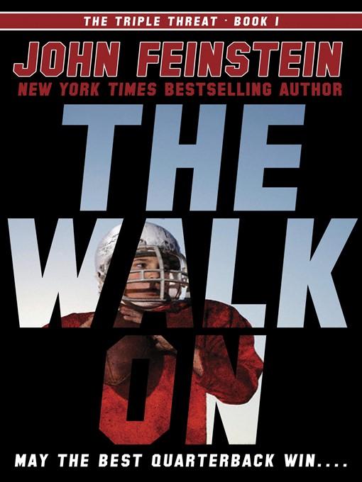 Title details for The Walk On by John Feinstein - Wait list