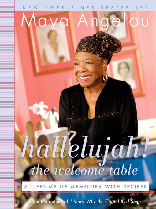 Title details for Hallelujah! the Welcome Table by Maya Angelou - Wait list