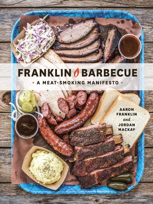 Title details for Franklin Barbecue by Aaron Franklin - Available