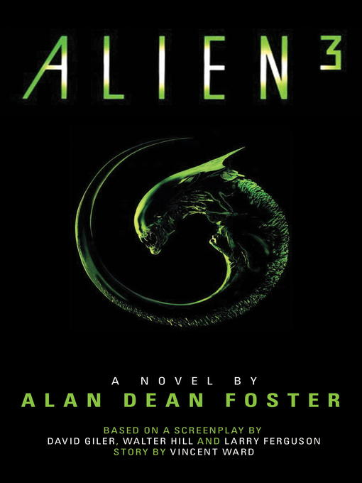 Title details for Alien 3 by Alan Dean Foster - Available
