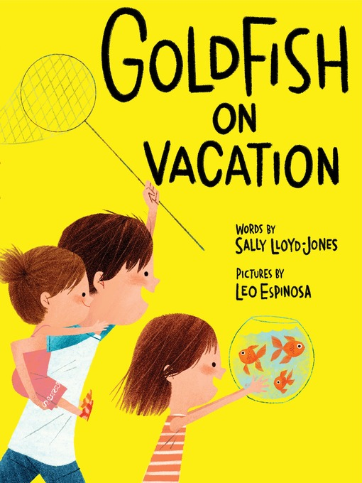 Title details for Goldfish on Vacation by Sally Lloyd-Jones - Available