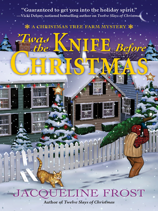 Title details for Twas the Knife Before Christmas by Jacqueline Frost - Available