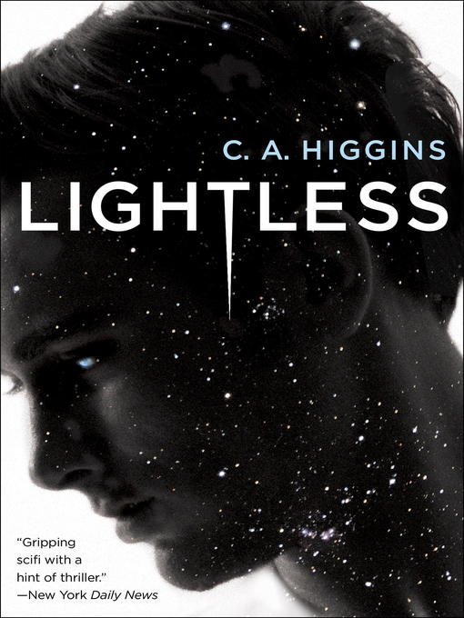 Title details for Lightless by C.A. Higgins - Available