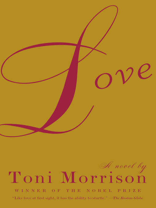 Title details for Love by Toni Morrison - Available