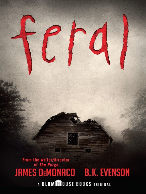 Title details for Feral by James DeMonaco - Available