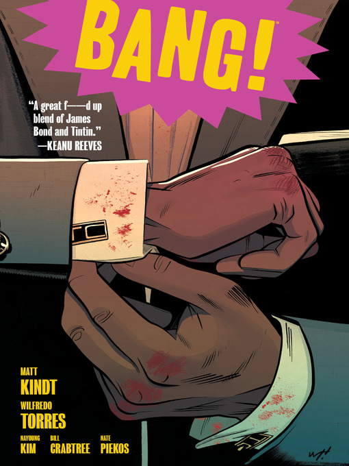 Title details for BANG! by Matt Kindt - Available