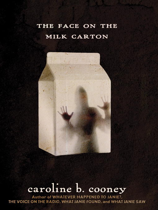 Title details for The Face on the Milk Carton by Caroline B. Cooney - Available