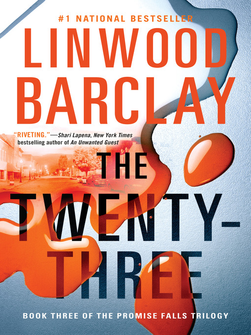 Title details for The Twenty-Three by Linwood Barclay - Available