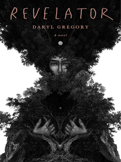Title details for Revelator by Daryl Gregory - Available