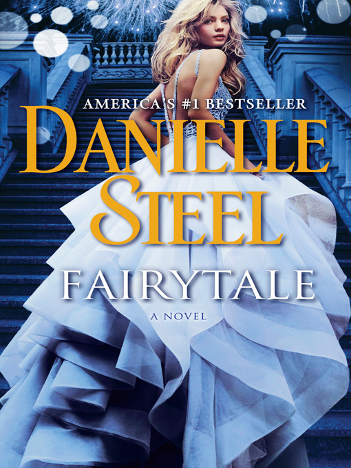 Title details for Fairytale by Danielle Steel - Available