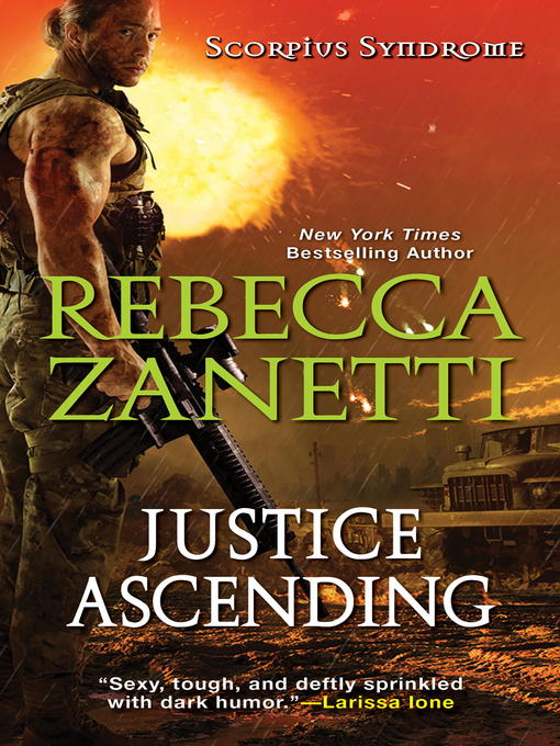 Title details for Justice Ascending by Rebecca Zanetti - Available