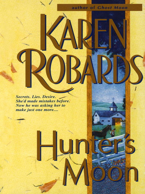Title details for Hunter's Moon by Karen Robards - Available