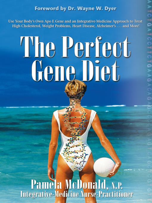 Title details for The Perfect Gene Diet by Pamela McDonald, N.P. - Wait list