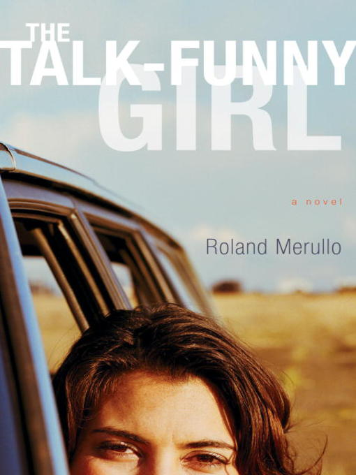 Title details for The Talk-Funny Girl by Roland Merullo - Available