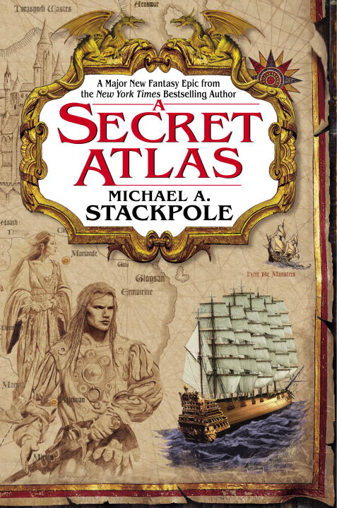 Title details for A Secret Atlas by Michael A. Stackpole - Available