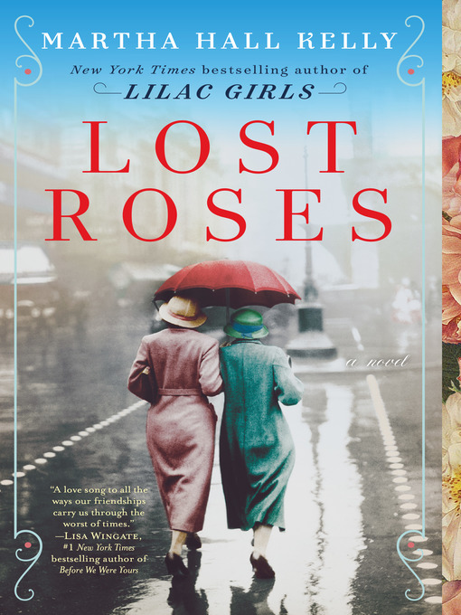 Title details for Lost Roses by Martha Hall Kelly - Wait list