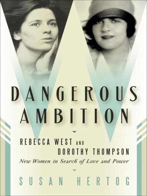 Title details for Dangerous Ambition by Susan Hertog - Available