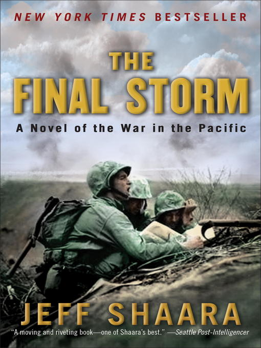 Title details for The Final Storm by Jeff Shaara - Available