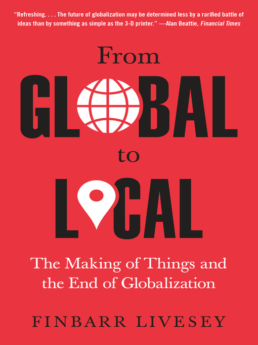 Title details for From Global to Local by Finbarr Livesey - Available
