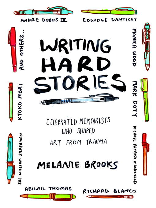 Title details for Writing Hard Stories by Melanie Brooks - Wait list