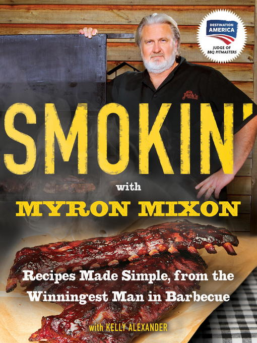 Title details for Smokin' with Myron Mixon by Myron Mixon - Available