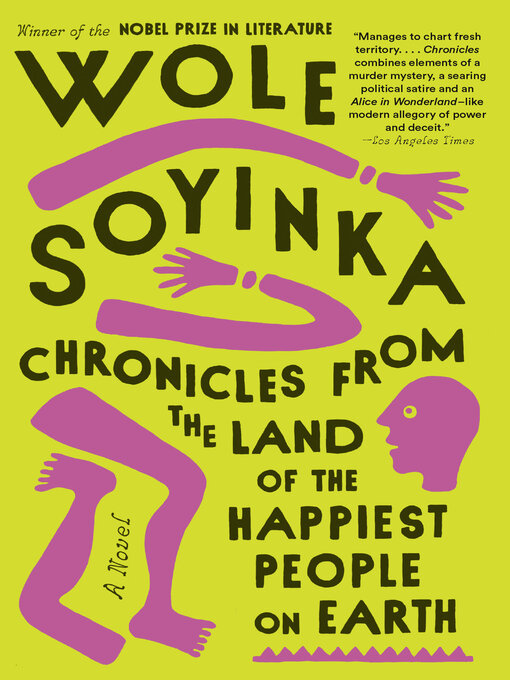 Title details for Chronicles from the Land of the Happiest People on Earth by Wole Soyinka - Wait list