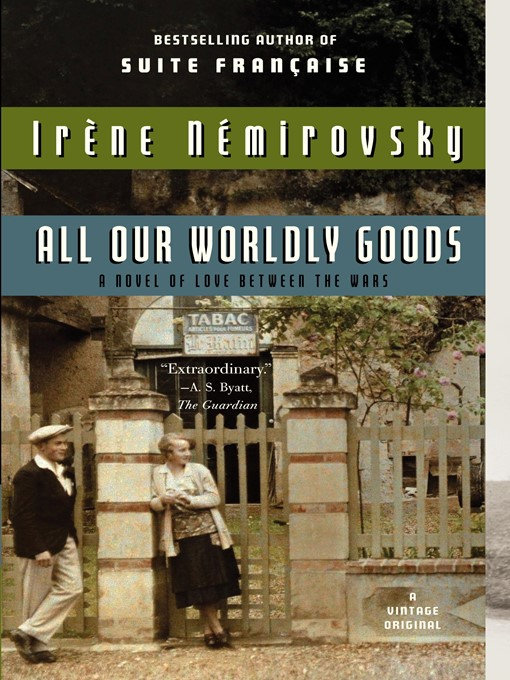 Title details for All Our Wordly Goods by Irene Nemirovsky - Available