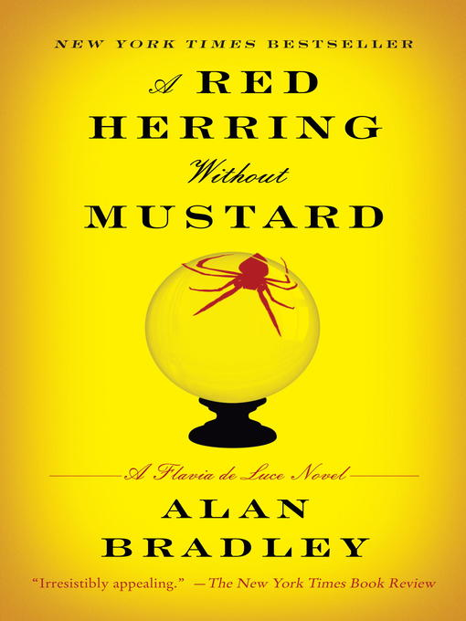Title details for A Red Herring Without Mustard by Alan Bradley - Available