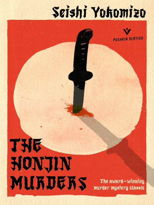 Title details for The Honjin Murders by Seishi Yokomizo - Available