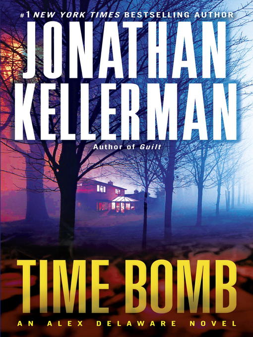 Title details for Time Bomb by Jonathan Kellerman - Available